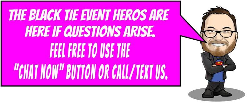Mr Black Tie Event Hero - Questions?